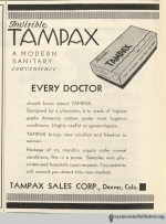 Tampax ad in the Journal of the American Medical, volume 106, number 1, January 4, 1936. Click to enlarge. Association, vol. 106, number 15, April 11, 1936. Click to enlarge.